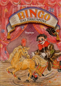 BINGO das Zirkuspony - Band 1